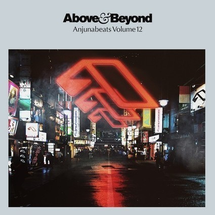 PREVIEW. Above & Beyond present Anjunabeats Volume 12 — | Musical Freedom | Scoop.it