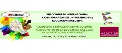 XIII CONGRESO INTERNACIONAL Y XXXIII JORNADAS DE UNIVERSIDADES Y EDUCACIÓN INCLUSIVA | Cómo aprender en la era 2.0 | Scoop.it