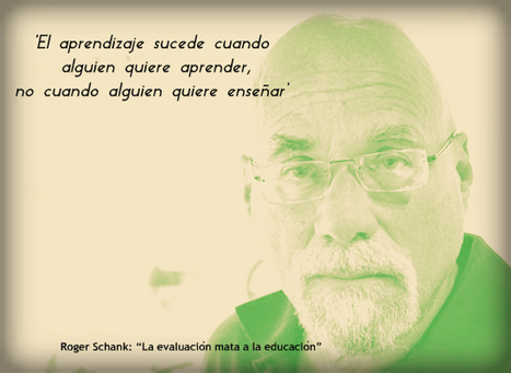 "Roger Schank: ""La evaluación mata a la educación"" 