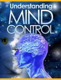 Mind Control in the 21st Century | Mind Control | Scoop.it