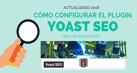 Cómo configurar el plugin Yoast SEO correctamente | Xianina Social Media | Scoop.it