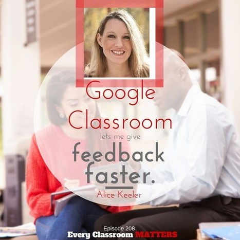 10 Things Google Classroom Makes Easier | ipads  apps and tech | Scoop.it