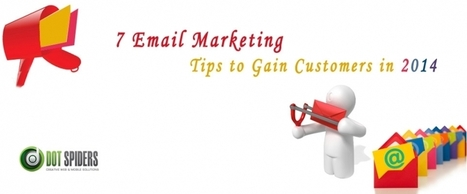 7 Email Marketing Tips to Gain Customers in 2014 | What is Search Engine Optimization? | Scoop.it