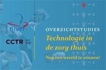 NIVEL | Technologie in zorg thuis nog vooral belofte | Ergotherapie | Scoop.it