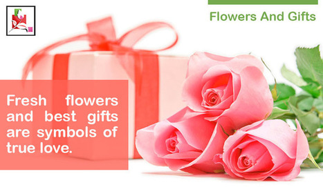 Flowers And Gifts-Fresh Flowers And Best Gifts Are Symbols Of True Love - BlossomSquare   BlossomSquare   Scoop.it