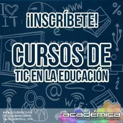 ¡Nuevos Cursos de TIC en la educación! | Académica | Contenidos educativos digitales | Scoop.it