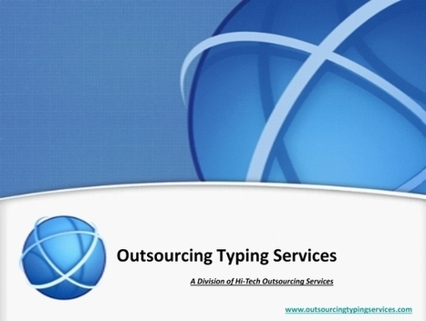 Typing Services Outsourcing at India | Typing Services | Scoop.it