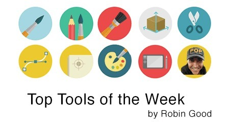 Cool Tools of the Week by Robin Good | Social Marketing Revolution | Scoop.it