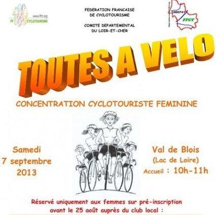 Toutes à vélo : édition loir-et-Cher 2013 - FFCT-CoDep41 | RoBot cyclotourisme | Scoop.it