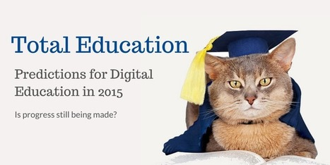 What Will 2015 Hold For Digital Education? | 21st Century Leadership | Scoop.it