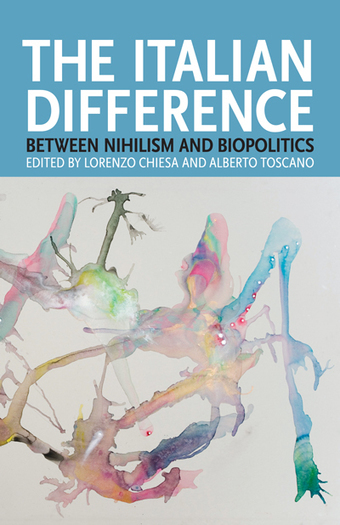 The Italian Difference: Between Nihilism and Biopolitics | Bounded Rationality and Beyond | Scoop.it