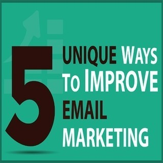 5 Unique Ways to Improve Your Email Marketing | MarketingHits | Scoop.it