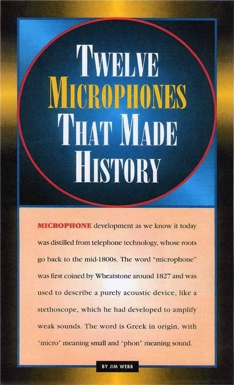Twelve Mics that Made History | Voiceover | Scoop.it