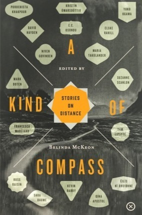A Kind of Compass: Stories on Distance | Tramp Press | The Irish Literary Times | Scoop.it