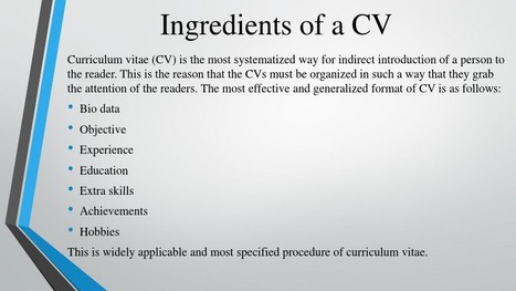 Ingredients of Cv Writing | Best Dissertation Writing Assistance | Scoop.it