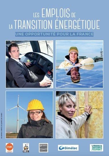 Les emplois de la transition énergétique, une opportunité pour la France | EnergiePourDemain | Scoop.it