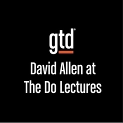 Episode #15 – David Allen at The Do Lectures | Small Business, Social Media and Digital Marketing | Scoop.it