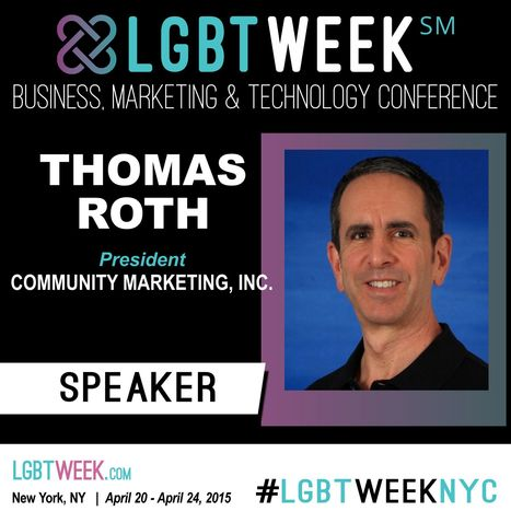 LGBT Week NYC Conference Speaker and Producer - Thomas Roth | Diverse Meetings--LGBT Issues in Conference Management | Scoop.it