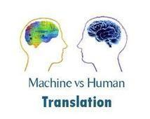 "May 31st ""Weekend E-Discovery/Tech Diversions"" : Machine vs Human translation – an update 