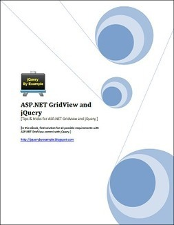 Download ASP.NET GridView & jQuery Tips and Tricks eBook PDF | jQuery By Example | jQuery & Us | Scoop.it