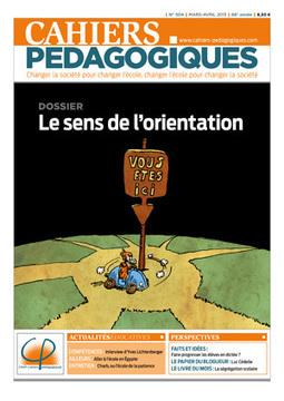 N° 504 Le sens de l'orientation - Les Cahiers pédagogiques   EPLE   Scoop.it