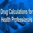 Drug Calculations, Nursing Calculations, On-line Testing, Tutorials, Calculators, Tests and Software | Biomedical Research | Scoop.it