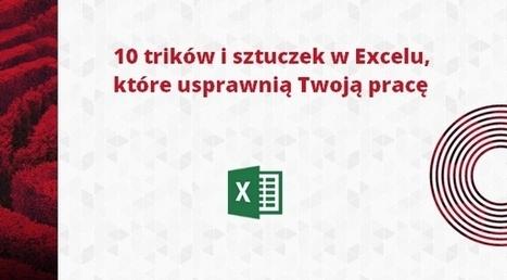 Excel Poradnik- przydatne triki i sztuczki - Szkolenie Excel Cognity | Kurs Excel Cognity | Scoop.it