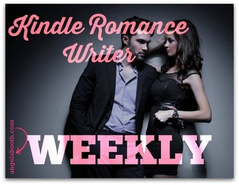 NEW: Write Hot-Selling Kindle Romance Ebooks, Week by Week - Angela Booth's Fab Freelance Writing Blog | Digital-News on Scoop.it today | Scoop.it