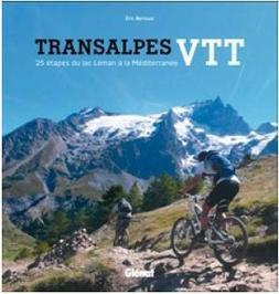 Guide : Transalpes VTT - kairn.com | Randos VTT et traces GPS | Scoop.it