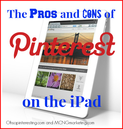 The Pros and Cons of Pinterest on the iPad | Pinterest | Scoop.it