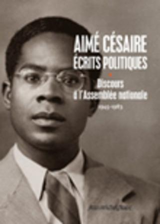 [parution] A. Césaire, Ecrits politiques (Tome 1) | Poezibao | Scoop.it