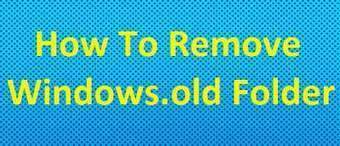 How To Remove Windows.old Folder - CodeToUnlock | WWW.CODETOUNLOCK.COM -Technology Magazine | Scoop.it