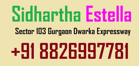 Sidhartha Estella New Booking 1st Project in Dwarka Expressway Call +91 8826997781 | Sidhartha Original Booking And resale Dwarka Expressway Gurgaon 8826997781 | Scoop.it