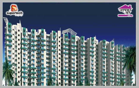 Supertech Aapka Ghar | realestate | Scoop.it