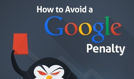 SEO: How To Avoid A Google Penalty [INFOGRAPHIC] | SpisanieTO | Scoop.it