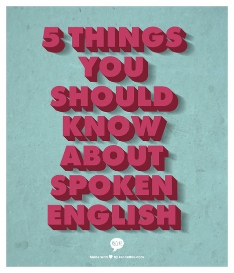 5 things you should know about spoken English | Listening and Speaking in Second or Foreign Language Teaching | Scoop.it