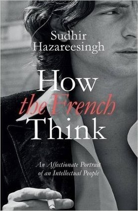 The French Think Differently Than You Do | All news from France | Scoop.it