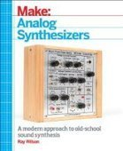Make: Analog Synthesizers - Fox eBook | Synthesizers | Scoop.it