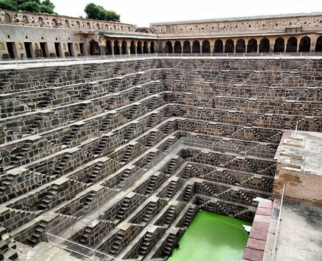 Chand Baori - The deepest and the most beautiful step well in the world | Ancient Stones Unturned | Scoop.it