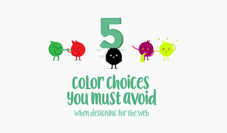 Infographic: Color Choices You Must Avoid When Designing for the Web   Webdesign et Ergonomie   Scoop.it