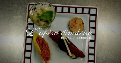L'apéro dinatoire de David Ibarboure - Essor | Cuisine et cuisiniers | Scoop.it