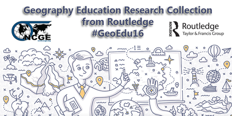 #GeoEdu16 Research from Routledge | Geography Education | Scoop.it