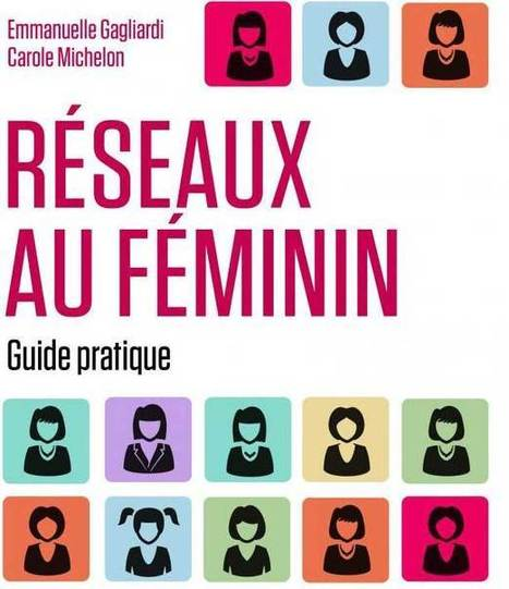 Réseaux féminins, un booster pour la mixité | Evolution de carrière des femmes | Scoop.it