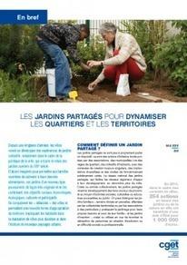 [En bref #18] Les jardins partagés pour dynamiser les quartiers et les territoires | Nature en Ville | Scoop.it