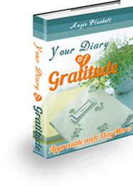 Your Diary of Gratitude! Discover the Hidden Secrets to Appreciating Your Way to Happiness and Success! | Smart eBooks | Scoop.it