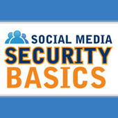 Social Media Security Basics [Exclusive Infographic] - SocialTimes | Social Influence Marketing | Scoop.it