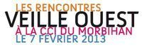 Les rencontres Veille Ouest le 7 février 2013 à Vannes - | Accélérateur de la performance des entreprises du Morbihan | Scoop.it