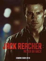 Download Jack Reacher Never Go Back 2016 Full Movie - HD Movies Download | watch free movies online | Scoop.it