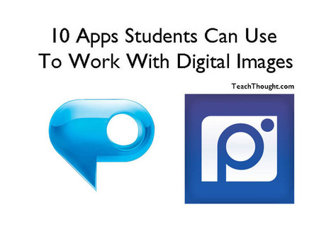 10 Apps Students Can Use To Work With Digital Images | 21st century Learning Commons | Scoop.it