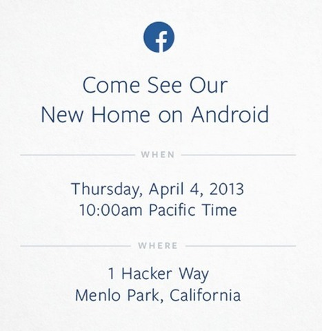 Facebook invites us to April 4th Android event…New phone incoming - Digital Content Magazine | ASR Digital Consultants | Scoop.it